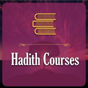 Hadith Courses