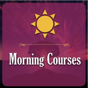 Morning Courses
