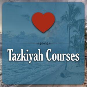 Tazkiyah Courses